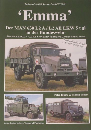 Emma - The MAN 630 L2A/L2AE 5-Ton Truck in Modern German Army Service, by Verlag Jochen Vollert